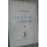José Rafael Lopez Rosas Canto A La Ciudad De Santa Fe