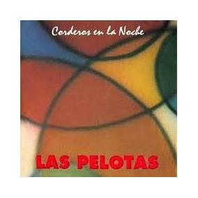 Las Pelotas Corderos En La Noche Cd Nuevo Original Sumo
