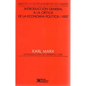 Introducción General A La Critica De La Economía Política