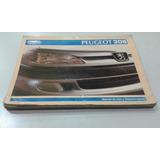 Manual 100% Original De Usuario: Peugeot 306 1998/99