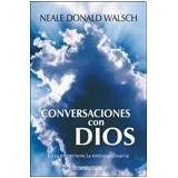 Libro Conversaciones Con Dios De Neale Donald Walsch