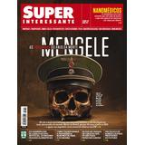 Revista Superinteressante 374 = 3 Vidas De Mengele Lacrada!