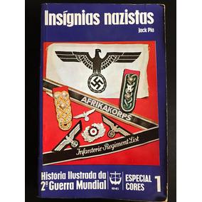 Insígnias Nazistas - Jack Pia - Livro Raríssimo