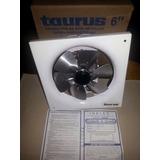 Extractor Aire 6 Pulgadas Semiindustrial Taurus 124mill450