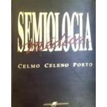 Livro Semiologia Médica Celmo Celeno Porto