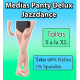 Medias Panty Delux Jazzdance Ballet Danza S M L Xl