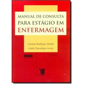 Manual De Consulta Para Estagio Em Enfermagem, Portela, Cris