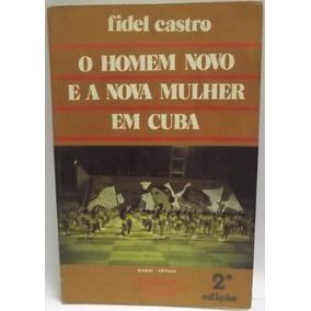 Livro (hg): Castro, Fidel - Homem Novo E Nova Mulher Em Cuba