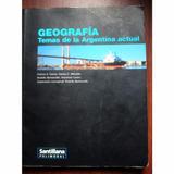 Geografia Temas De La Argentina Actual Santillana Polimodal