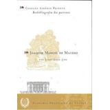 Joaquim Manuel De Macedo - Coleção Afrânio Peixoto