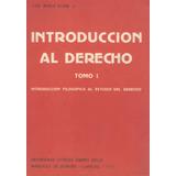 Introduccion Al Derecho Tomo 2 / Luis Maria Olaso J.