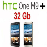 Htc One M9 + Plus 32gb 20.7 Mp Octacore Android Libre Nuevo