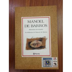 Livro: Memórias Inventadas- As Infâncias De Manoel De Barros