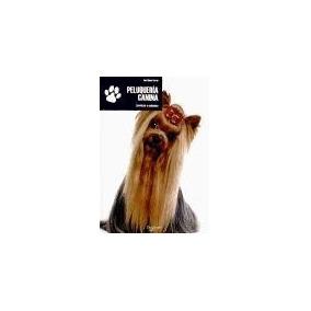 Libro Peluqueria Canina De Anna Gomez Ferran
