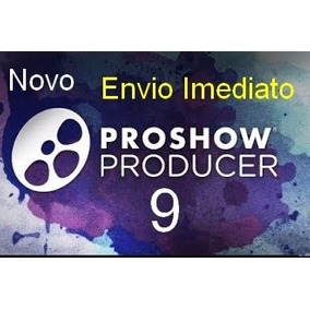 Proshow Producer 9 + Gold Full + Brindes.