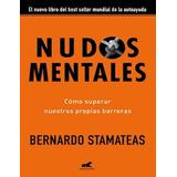 Nudos Mentales Bernardo Stamateas Digital