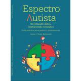Libro Digital Autismo. Guía Padres Y Profesionales