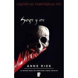 Anne Rice - Crónicas Vampíricas 8. Sangre Y Oro Epub