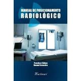 Manual De Posicionamento Radiológico - Frete R$ 10,00