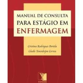 Livro - Manual De Consulta Para Estgio Em Enfermagem