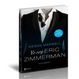 Mm - Yo Soy Eric Zimmerman - Megan Maxwell. Pdf