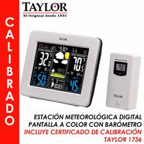 Estación Meteorológica Calibrada, Taylor 1736