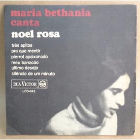 Maria Bethânia Compacto Vinil Nac Usado M B Canta Noel Rosa