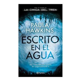 Libro Escrito En El Agua, De Paula Hawkins