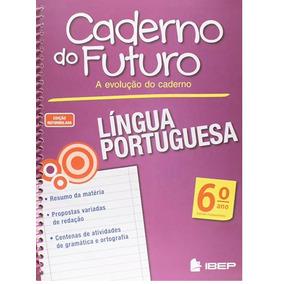 Caderno Do Futuro 6º Ano Língua Portuguesa - Do Professor