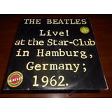 The Beatles Live At The Star-club In Hamburg 1962 2lp