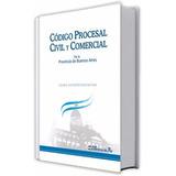 Código Procesal Civil Y Comercial De La Prov. De Bs. As.
