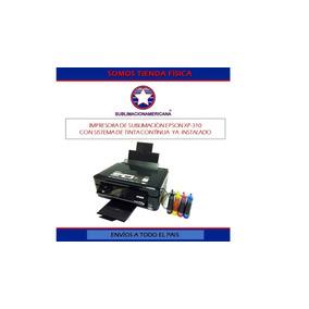 Impresora Sublimaciòn Epson Xp-310 Con Sistema De Tinta