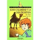 Juana Calamidad Y La Casa Encantada; Climent Paco