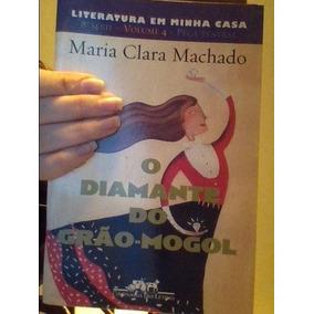 Livro Diamante Do Grão-mogol Maria Clara Machado