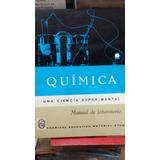 Quimica Una Ciencia Experimental Manual De Laboratorio