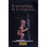 El Archipiélago De La Vergüenza. Turismo Sexual Y Pedofilia(