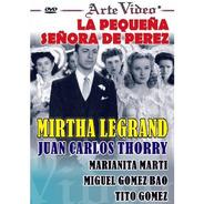 La Pequeña Señora De Perez - Mirtha Legrand - Dvd Original