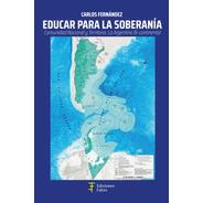 Educar Para La Soberanía - Ed. Fabro