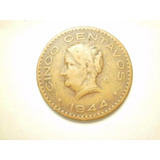 Moneda 5 Centavos Josefa Ortiz Fecha 1944 Cobre
