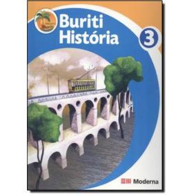 Projeto Buriti - Historia 3º Ano - 2ª Edicao
