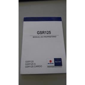 Manual Do Proprietário Suzuki Gsr 125 2011 A 2017 Original