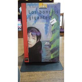 Los Bonsáis Gigantes / Lucía Baquedano
