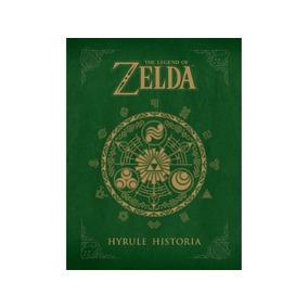 Zelda The Legend Of Zelda Hyrule Historia En Español 2ebooks