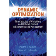 Dynamic Optimization: The Calculus Of Variat