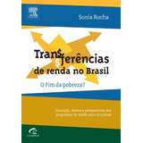 Transferencias De Renda No Brasil - 1º Ed. 2013