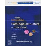 Patología Estructural Y Funcional De Robbins 8va Edición