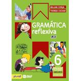 Livro Gramática Reflexiva 2016 Cereja 6 Ano Em Pdf Pdf