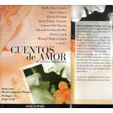 Cuentos De Amor De Autores Argentinos- Vea Autores Y Titulos