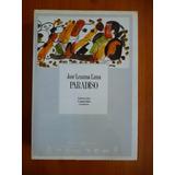 José Lezama Lima - Paradiso - Edición Crítica Archivos - C5