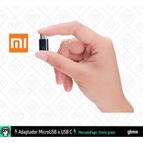 Adaptador Microusb A Usb Tipo C Xiaomi + Envío Gratis Gbmx